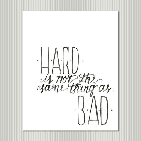 hard is not the same thing